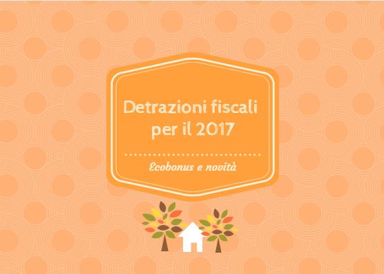 Detrazioni fiscali 2017 kiron bussolengo e verona sud for Detrazioni fiscali per ristrutturazione 2017
