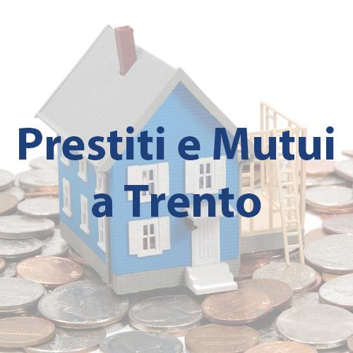 Preventivo per il tuoi prestiti finanziamenti e mutui a for La tua casa trento